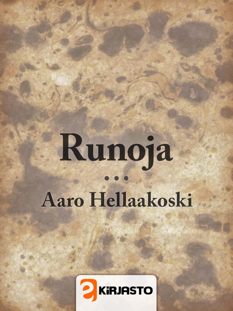 Runoja / Aaro Hellaakoski