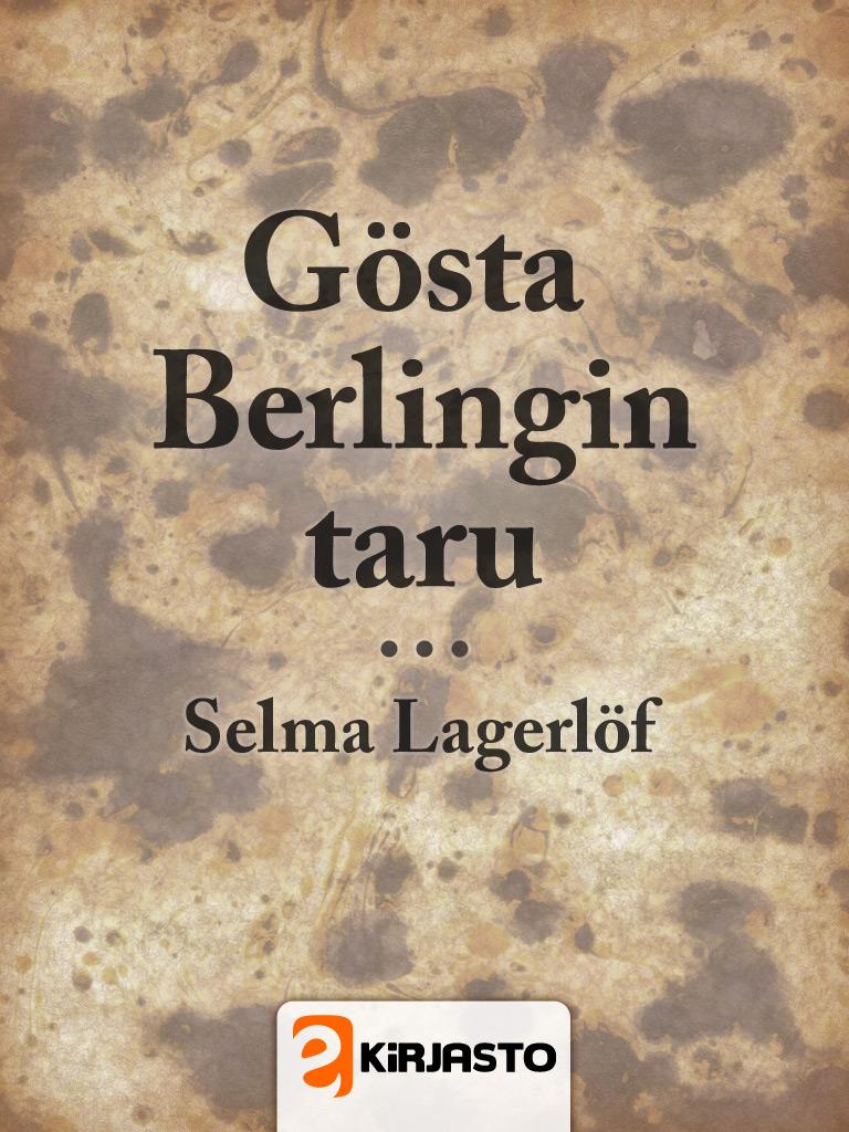 Gösta Berlingin taru