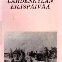 Lahdenkylän eilispäivää : 500-vuotisjulkaisu