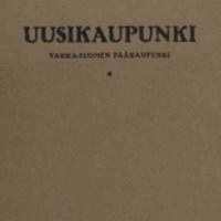Uusikaupunki — Vakka-Suomen pääkaupunki.pdf