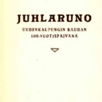 Juhlaruno Uudenkaupungin rauhan 100-vuotipäivänä.pdf