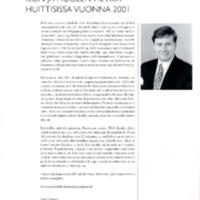 Ilon ja huolen hetkiä Huittisissa vuonna 2001