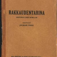 Rakkaudentarina : historiallinen romaani