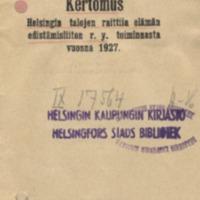 Kertomus Helsingin talojen raittiin elämän edistämisliiton r.y. toiminnasta vuonna 1927