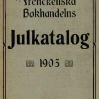 Frenckellska Bokhandelns Julkatalog 1903
