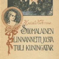 Suomalainen linnanneiti josta tuli kuningatar