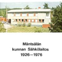 Mäntsälän kunnan sähkölaitos 1926-1976