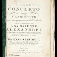 Grand concerto pour la clarinette avec accompagnement de l'Orchestre : compose et trés-humblement dédié a sa majeste Alexandre I