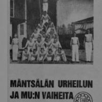 Mäntsälän urheilun ja MU:n vaiheita : Mäntsälän urheilijat 40 v. 13.1.1986 : Osa 1/2
