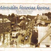Mäntsälän historiaa kuvina