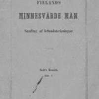 Finlands minnesvärde män : samling af lefnadsteckningar. Andra bandet. Häft. 2.