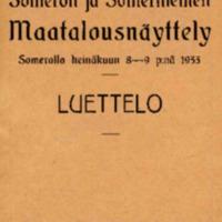Someron ja Somerniemen Maatalousnäyttely Somerolla heinäkuun 8-9 p:nä 1933