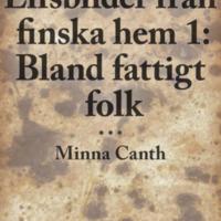 Lifsbilder från finska hem 1: Bland fattigt folk