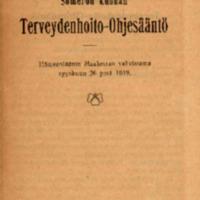Someron kunnan Terveydenhoito-Ohjesääntö. Hämeenläänin Maaherran vahvistama syyskuun 26 p:nä 1919