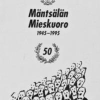 Mäntsälän Mieskuoro 1945-1995