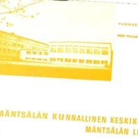 Mäntsälän kunnallinen keskikoulu ja Mäntsälän lukio : <br /> Vuosikertomukset 1974-1975