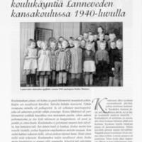 Kymmenvuotiaan koulukäyntiä Lanneveden kansakoulussa 1940-luvulla