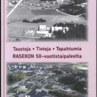 Taustoja, tietoja, tapahtumia Raseko 50 vuotta.pdf