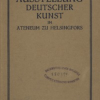 Ausstellung deutscher Kunst im Ateneum zu Helsingfors : Oktober 1922