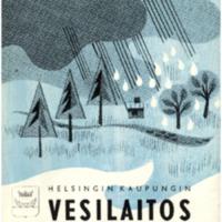 Helsingin kaupungin vesilaitos = Helsingfors stads vattenverk : 1966