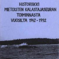 Historiikki Mietoisten kalastajaseuran toiminnasta vuosilta 1942-1992.pdf
