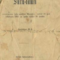 Surulaulu tapaturmasta, joka tapahtui Warjakan retillä 18. pnä Lokakuuta 1907 ja jossa hukkui 20 henkeä