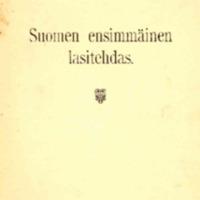 Suomen ensimmäinen lasitehdas.pdf