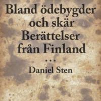 Bland ödebygder och skär: Berättelser från Finland<br />