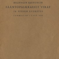 Helsingin kaupungin sääntöpalkkaiset virat ja niiden luokitus : tammikuun 1 p:stä 1939