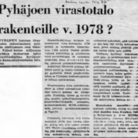 Pyhäjoen virastotalo rakenteille v. 1978?