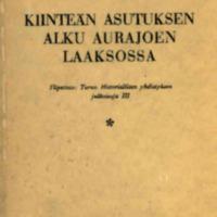 Kiinteän asutuksen alku Aurajoen laaksossa.pdf