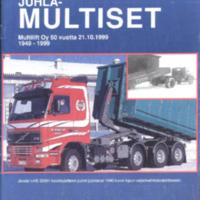Juhla-Multiset : Multilift Oy 50 vuotta 21.10.1999