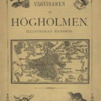 Vägvisaren på Högholmen : illustrerad handbok<br />
