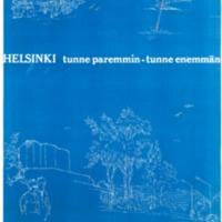 Helsinki : tunne paremmin - tunne enemmän : Helsinki-päivä 12.6.1969