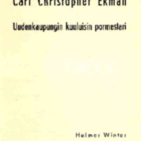 Carl Christopher Ekman : Uudenkaupungin kuuluisin pormestari (1747-1818)