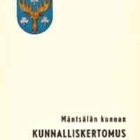 Mäntsälän kunnan kunnalliskertomus 1962 : Osa 1/2