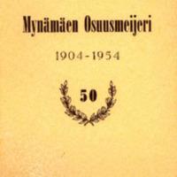 Mynämäen Osuusmeijeri : 1904-1954