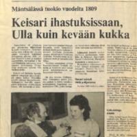Mäntsälässä tuokio vuodelta 1809 : Keisari ihastuksissaan, Ulla kuin kevään kukka
