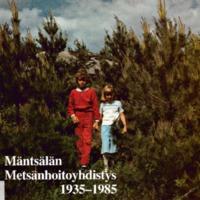 Mäntsälän metsänhoitoyhdistys 1935-1985