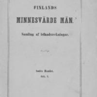 Finlands minnesvärde män : samling af lefnadsteckningar. Andra bandet. Häft. 3.