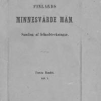 Finlands minnesvärde män : samling af lefnadsteckningar. Första bandet. Häft 1.
