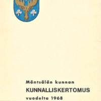 Mäntsälän kunnan kunnalliskertomus 1968 : Osa 1/2