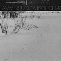 Kivilamminsuolta Isoholmaan : Mäntsälän luonnonsuojeluyhdistys r.y. 1977-1988
