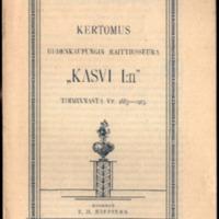 """Kertomus Uudenkaupungin raittiusseura """"Kasvi 1:n"""" toiminnasta vv. 1883-1913"""