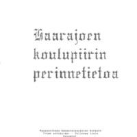 Haarajoen koulupiirin perinnetietoa VERKKOVERSIO.pdf