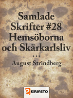 Samlade Skrifter #28: Hemsöborna och Skärkarlsliv