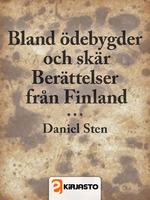 Bland ödebygder och skär: Berättelser från Finland